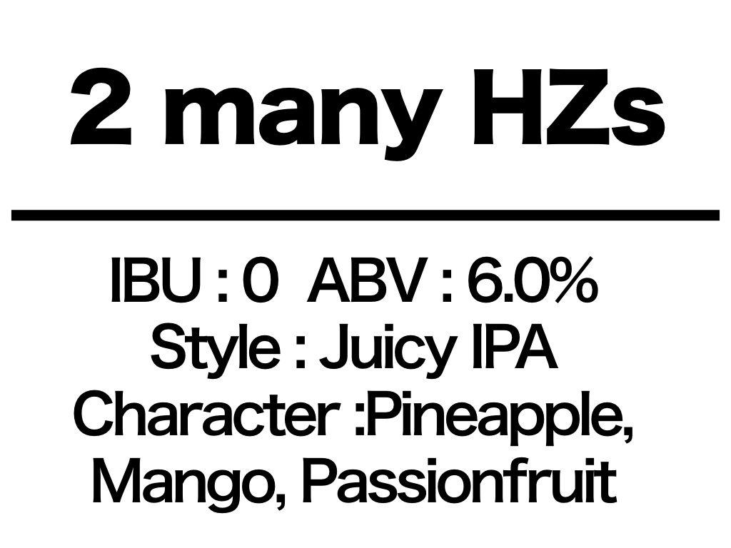 #33 2 many HZs